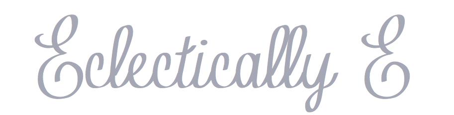 Eclectically E