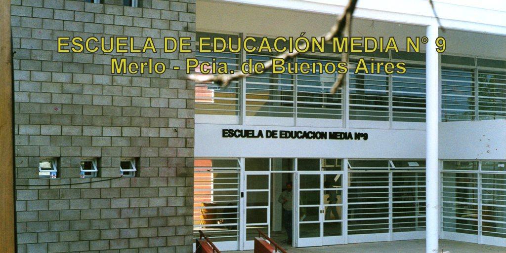ESCUELA DE EDUCACIÓN MEDIA N° 9