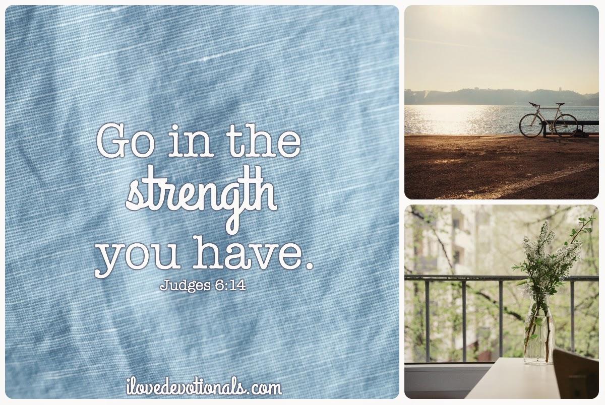 Scripture verse Judges 6:14 strength