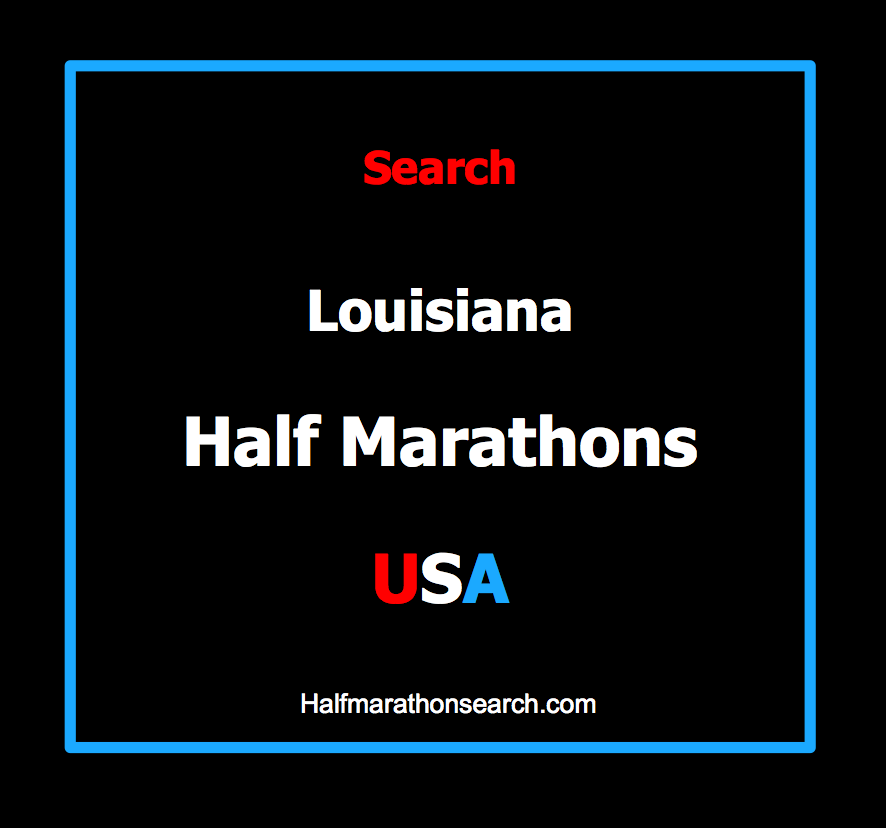 Louisiana Half Marathons