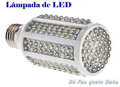 Lâmpada de LED - Luz emitida por diodos.