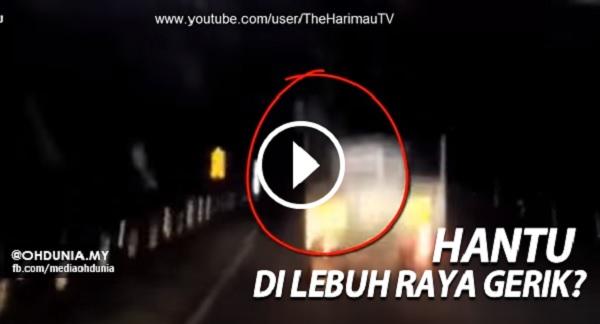 Rakaman hantu berambut panjang tumpang lori di Lebuhraya Gerik