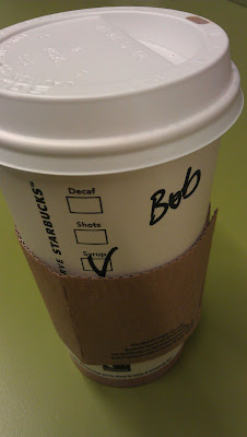 Photo of my cup with my new coffee name ... Bob.
