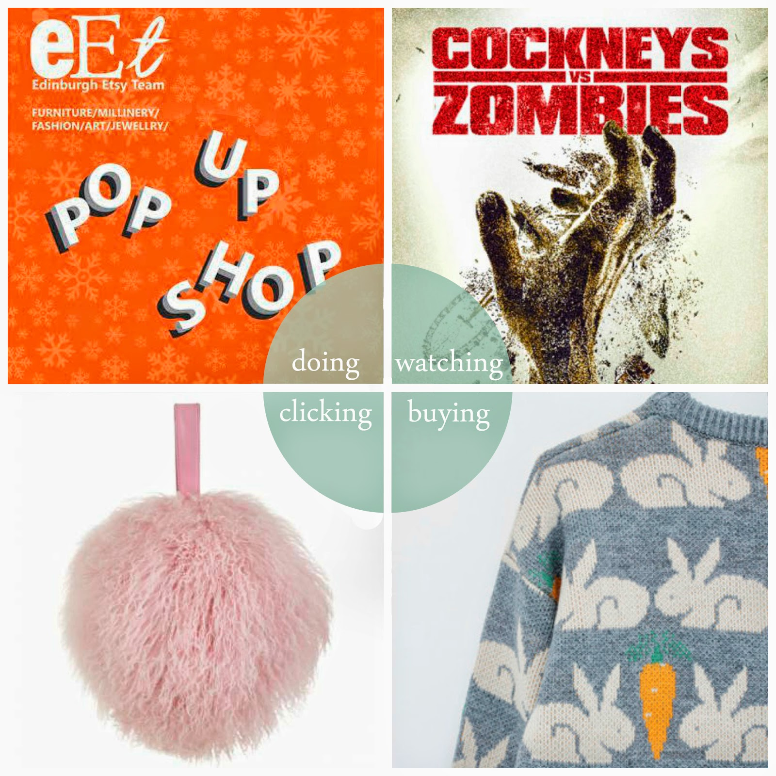 December, Round up, Month round up, best bits, Etsy Pop Up Shop, Etsy Edinburgh, Cockneys vs Zombies, The Whitepepper rabbit jumper, Bon Bon, pom pom