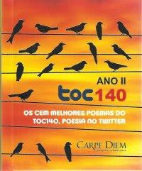 ANO II toc140 Os cem melhores poemas do toc140, poesia no twitter