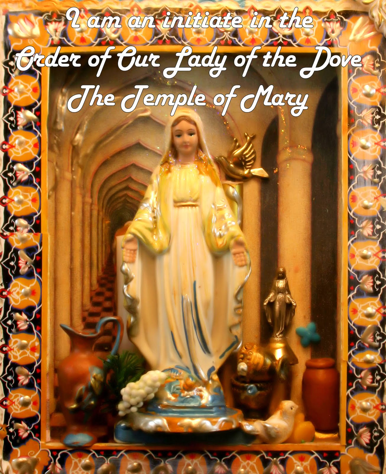 Initiate in the Order of Our Lady of the Dove