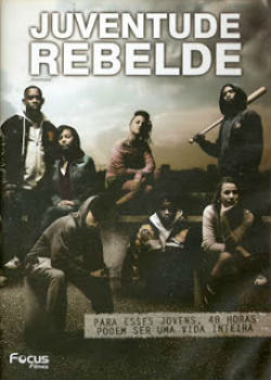 Assistir Juventude Rebelde Dublado Online 2006
