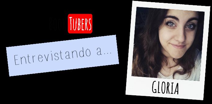 Entrevistando a... Gloria (#7Días7BookTubers)