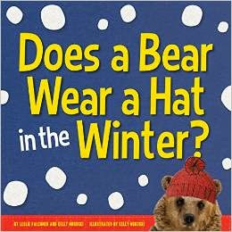 http://www.amazon.com/Does-Bear-Wear-Hat-Winter/dp/1937954161/ref=asap_B00Q733PB0?ie=UTF8
