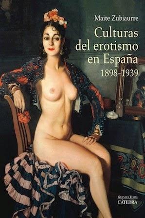 >>> CULTURAS DEL EROTISMO EN ESPAÑA