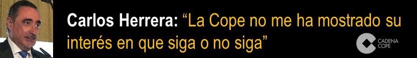 CLAVES DE LA CONTINUIDAD DE CARLOS HERRERA EN COPE