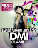 DMI: NEVER LET YOU GO