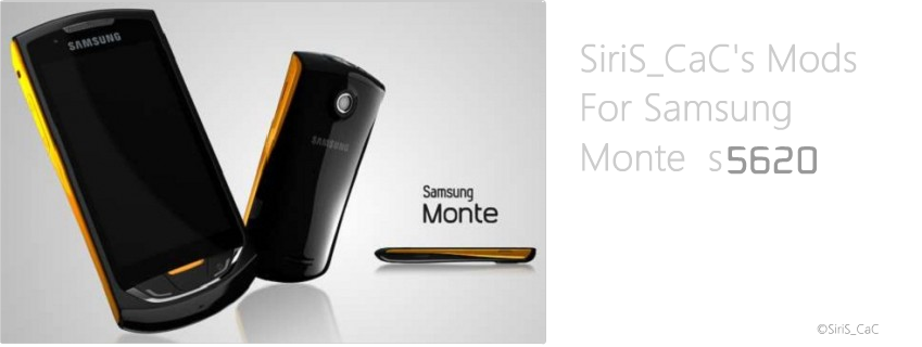 SiriS_CaC's Mods For Samsung Monte(s5620)