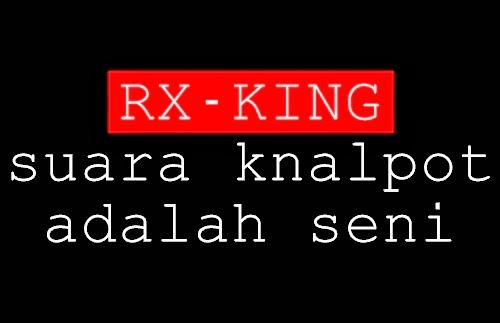 Kenapa Motor RX-King itu Berisik?