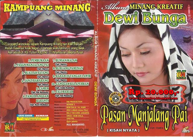 Dewi Bunga - Pasan Manjalang Pai (Album Minang Kreatif)