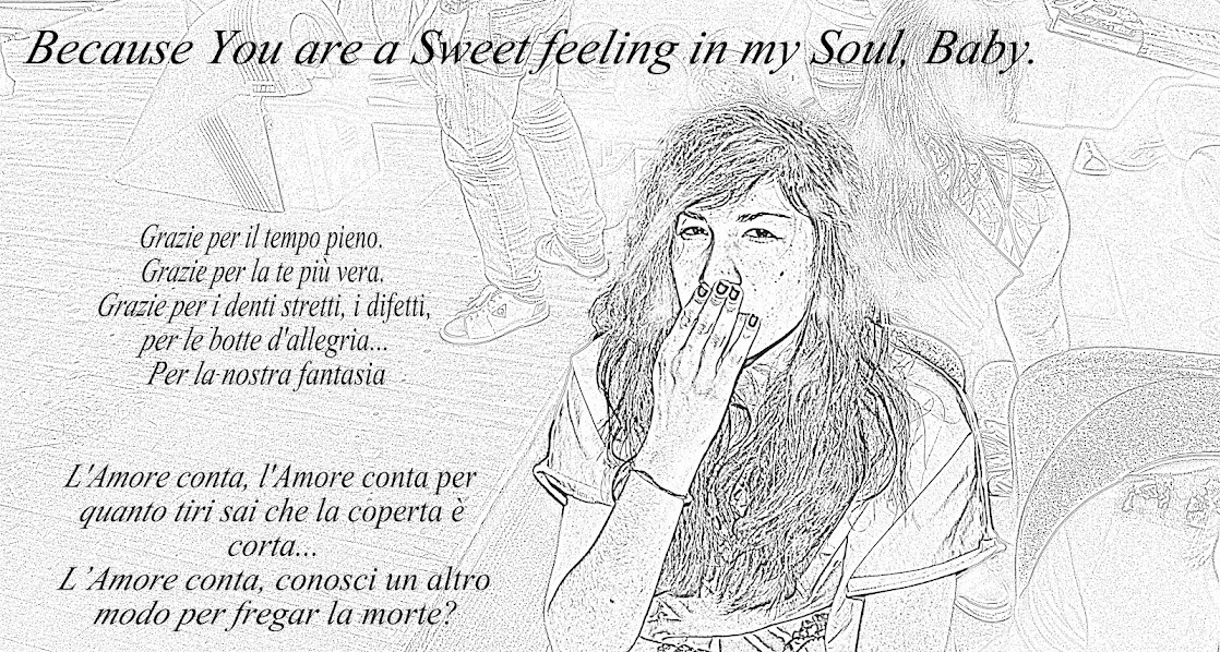Because You Are a Sweet Feeling in my Soul, Baby.