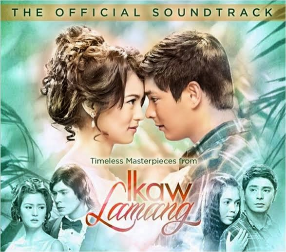 Ikaw Lamang The Official Soundtrack Album Cover