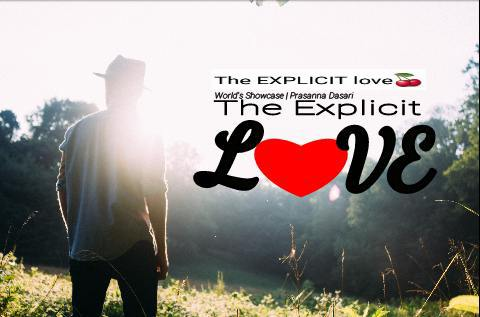 The Explicit Love