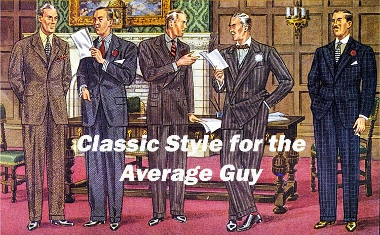 Classic Style for the Average Guy
