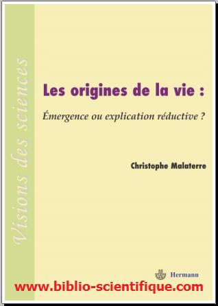 Livre : Les origines de la vie - émergence ou explication réductive ?