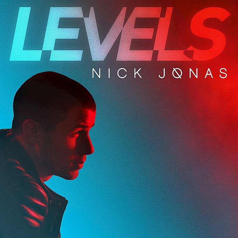 Nick Jonas - Levels - On Levels Album (2015)