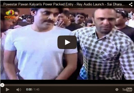 Pawan Kalyan's Power Packed Entry - Rey Audio Launch