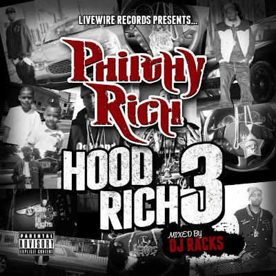 Philthy_Rich-Hood_Rich_3_(Mixed_by_DJ_Racks)-(Bootleg)-2011