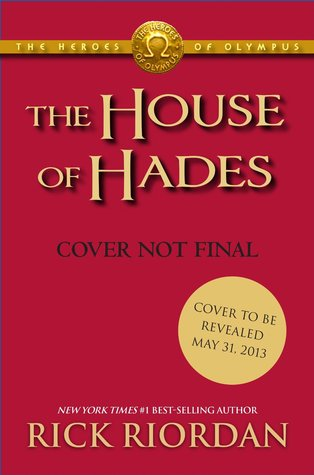 The Heroes of Olympus - Book Four The House of Hades (Heroes of Olympus, The) Rick Riordan