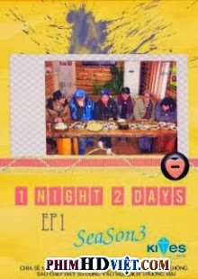 1 Night 2 Days Season 3 - VIETSUB