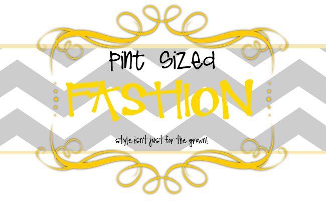 Pint Sized Fashion