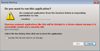 Bad new Java Security Warnings - Do you want to run this application? Running unsigned applications like this will be blocked in a future release because it is potentially unsafe and a security risk. Select the box below, then click run to start the application. I accept the risk and want to run this app.