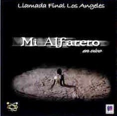 Llamada Final Los Angeles-Mi Alfarero-