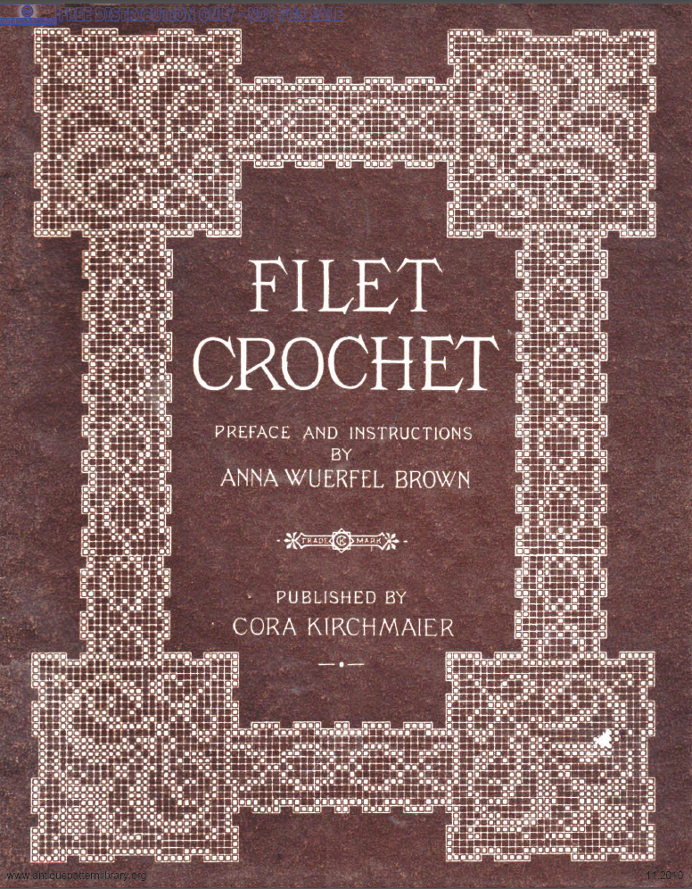 Crochet Stitches Book Pdf : WitchWolfWeb Creations: Vintage PDF Book Filet Crochet