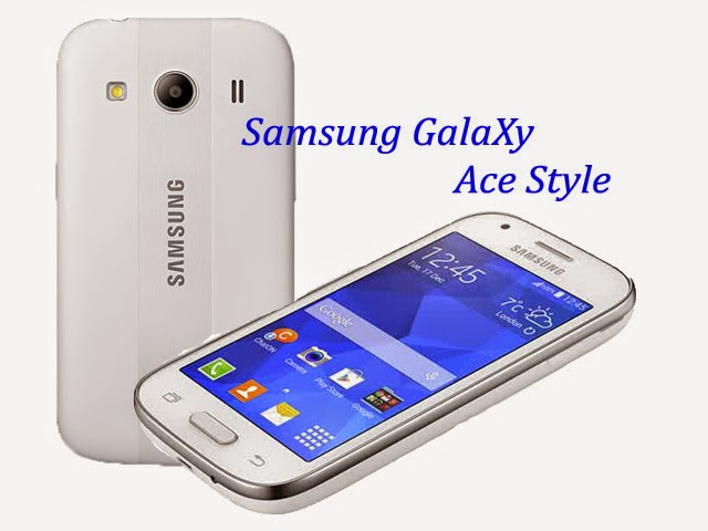 Samsung Baru Galaxy Ace Style Telah Diluncurkan
