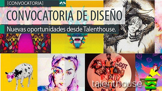 Convocatorias para diseñadores.Talenthouse