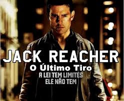 Filme: Jack Reacher - O Último Tiro