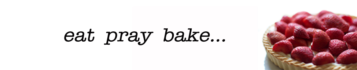 eat pray bake