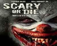 فيلم Scary Or Die رعب
