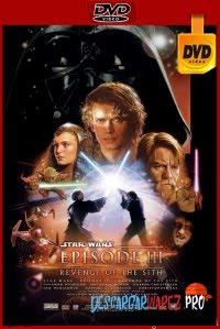 Star Wars: Episodio III - La venganza de los sith (2005) DVDRip Latino