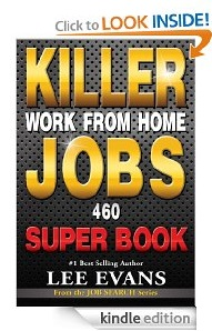 Free eBook Feature: Killer Work from Home Jobs: 460 Jobs SUPER BOOK