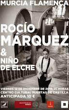 ROCÍO MÁRQUEZ & NIÑO DE ELCHE - MURCIA FLAMENCA