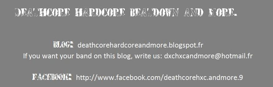 Deathcore Hardcore Beatdown and more