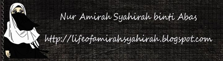 Monolog Amirah Syahirah