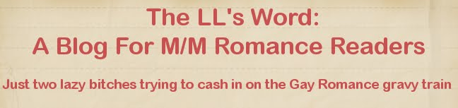 The LL's Word: A Blog For M/M Romance Readers