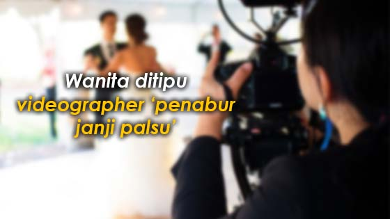 Wanita ditipu videographer 'penabur janji palsu'