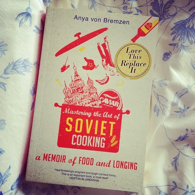 Mastering The Art Of Soviet Cooking By Anya von Bremzen