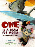 http://www.amazon.com/One-Is-Feast-Mouse-Thanksgiving/dp/0823422313/ref=sr_1_1?ie=UTF8&qid=1384106794&sr=8-1&keywords=one+is+a+feast+for+a+mouse