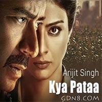 Kya Pata - Drishyam - Arijit Singh