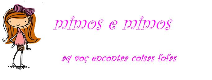 mimos e mimos