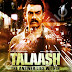 Talaash (2012) - Movie Review